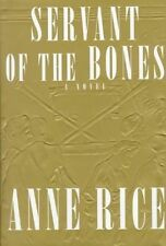 Servant of The Bones by Anne Rice - 1996 1st Ed Hardcover 0679433015
