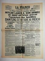 N568 La Une Du Journal La France 1 septembre 1939 Hitler lance appel hostilités