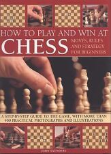 How to Play and Win at Chess: Moves, rules and strategy for beginners:-ExLibrary