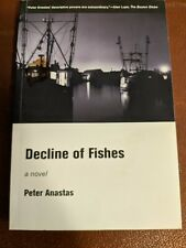 Decline of Fishes by Peter Anastas