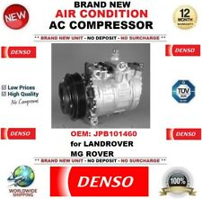 DENSO AIR CONDITION AC COMPRESSOR FEO JPB101460 for LANDROVER MG ROVER BRAND NEW