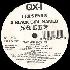 QX-I - Say You Love Me - Presents A Black Girl Named Sally - rhythm beat RB 216