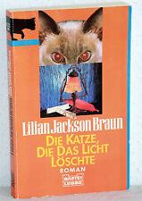 Lilian Jackson Brown - DIE KATZE, die das Licht löschte