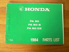 HONDA PARTS LIST PA 50,PA 50-S,PA 50-DX 1984 1 ED MOPED,MOFA BROMFIETS BROMMER