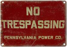 "Porcelain Look No Trespassing Penn Power Co. 10"" x 7"" Retro Look Metal Sign"