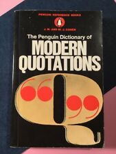 Vintage Reference The Penguin Dictionary of Modern Quotations Cohen 1972