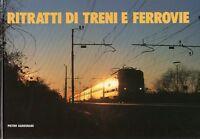 Fotografia - Ritratti di treni e ferrovie - Pietro Garegnani - ETR 1990