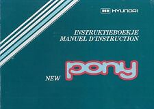 1983 HYUNDAI PONY BETRIEBSANLEITUNG MANUEL D'INSTRUCTION INSTRUCTIEBOEKJE NL FR