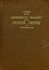 China Comprehensive Geography Of The Chinese Empire 1905 00-397