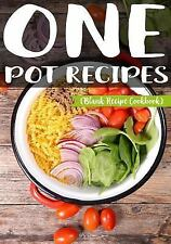 One Pot Recipes : Blank Recipe Cookbook, 7 X 10, 100 Blank Recipe Pages by My...