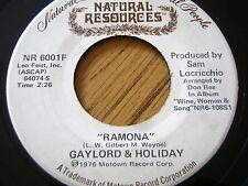 "GAYLORD & HOLIDAY - RAMONA   7"" VINYL"