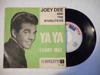 JOEY DEE and THE STARLITERS : YA YA / FANNY MAE ► EP / 45 ◄ PORT GRATUIT