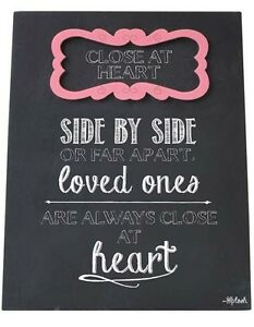 Close At Heart Sign Plaque Great Gift For Friends Family Loved Ones