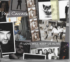 PAUL CARRACK - Love will keep us alive (2006 VERSION) CDM 3TR Benelux RARE!
