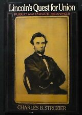 Lincoln's Quest for Union: Public and Private Meanings HB/DJ 1st ed. FINE/FINE