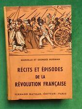 RECITS ET EPISODES DE LA REVOLUTION FRANCAISE M G HUISMAN 1960 FERNAND NATHAN