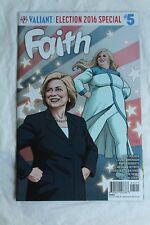 Faith Ongoing #5 Hillary Clinton Cover A Valiant 2016 RARE