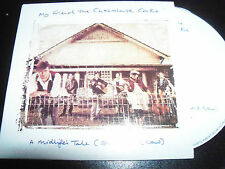My Friend The Chocolate Cake A Midlife's Tale Rare Aust CD Single