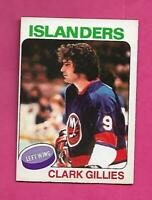 1975-76 OPC # 199 ISLANDERS CLARK GILLIES ROOKIE GOOD CARD (INV# D1522)