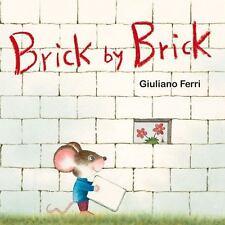 Brick by Brick by Giuliano Ferri (2016, Board Book)
