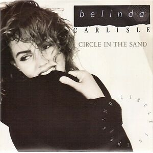 "BELINDA CARLISLE CIRCLE IN THE SAND / CIRCLE IN THE SAND france 7"" 45T 90430"