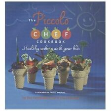 Piccolo Chef Cookbook:Healthy Cooking with Your Kids