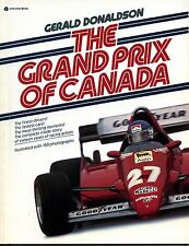 GRAND PRIX OF CANADA, DONALDSON, 1967-1983, NEW 1984 F1 RACE CAR BOOK / Offer?