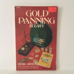 Gold Panning Is Easy Book Prospecting Techniques Locations Paperback 1980