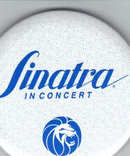 "FRANK SINATRA MGM CASINO CONCERT PIN      ""SINATRA IN CONCERT"""