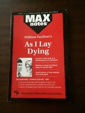 Max Notes (study guide): As I Lay Dying - William Faulkner *Excellent Condition*