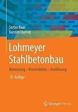 Lohmeyer Stahlbetonbau - Stefan Baar / Karsten Ebeling - 9783658135232 PORTOFREI