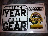 Louisiana Ice Gators 2000 FIFTH YEAR FULL GEAR SIGN echl sphl VINTAGE 99.9 KTDY