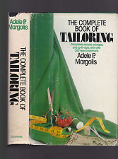 The Complete Book of Tailoring (revised updated ed, 340 new ills.) Margolis 1978