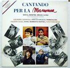 AA.VV. CANTANDO PER LA MAMMA D'ANGELO FIORDALISO LEALI SOFFICI LP 1986 NEAR MINT