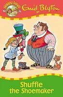 Enid Blyton Story Book: Happy Days - SHUFFLE THE SHOEMAKER - NEW