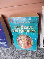 Die Braut des Nordens, ein Roman von Marie-Josephe Guers, aus dem Heyne Bücher V