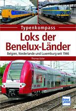 Fachbuch Loks der Benelux-Länder, Belgien Niederlande Luxemburg seit 1946 NEU