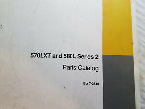 CASE 570XLT & 580L Series 2 Parts Catalog Bur 7-3340