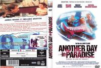 DVD FILM DRAME POLICIER : ANOTHER DAY IN PARADISE - MELANIE GRIFFITH JAMES WOODS