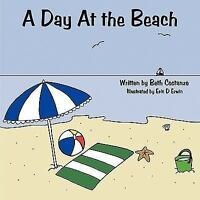 Day at the Beach, Paperback by Costanzo, Beth, Like New Used, Free shipping i...