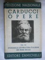 Studi sulla letteratura italiana dei primi secoliCarducci Zanichelli1936 Libro
