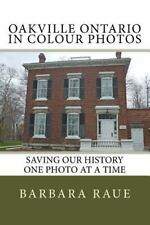Oakville Ontario in Colour Photos : Saving Our History One Photo at a Time: B...