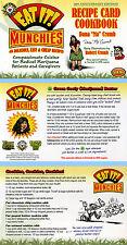EAT IT! Medical Marijuana Recipe Cards DANA CRUMB + R.CRUMB 2012 Ltd HIPPY COMIX