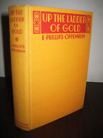 Up The Ladder of Gold E. Phillips Oppenheim Mystery Crime 1st Edition 2nd Print
