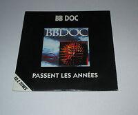 BB Doc - passent les années - cd promo 2 titres 1992