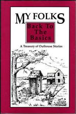 My Folks- Back to the Basics: A Treasury of Outhou