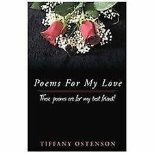 Poems for My Love by Tiffany Ostenson (2012, Hardcover)