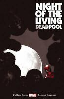 Night of the Living Deadpool Bunn, Cullen VeryGood