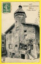 CPA 69 - CHESSY les MINES (Rhône) Vieille MAISON à L. SMOLENSKI Horloger à DAKAR