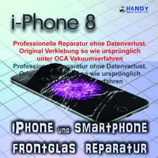 iPhone 8 Display Glas Frontglas Reparatur 1 Jahr Garantie ✔️ OCA